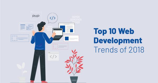 Top 10 Web Development Trends of 2018